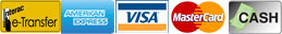We accept e-Transfer, American Express, Visa, MasterCard and Cash.